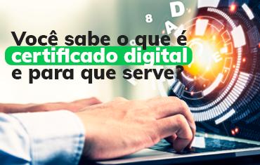 certificado digital para que serve e como obter