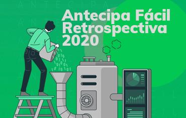Antecipa Fácil: nossa retrospectiva 2020